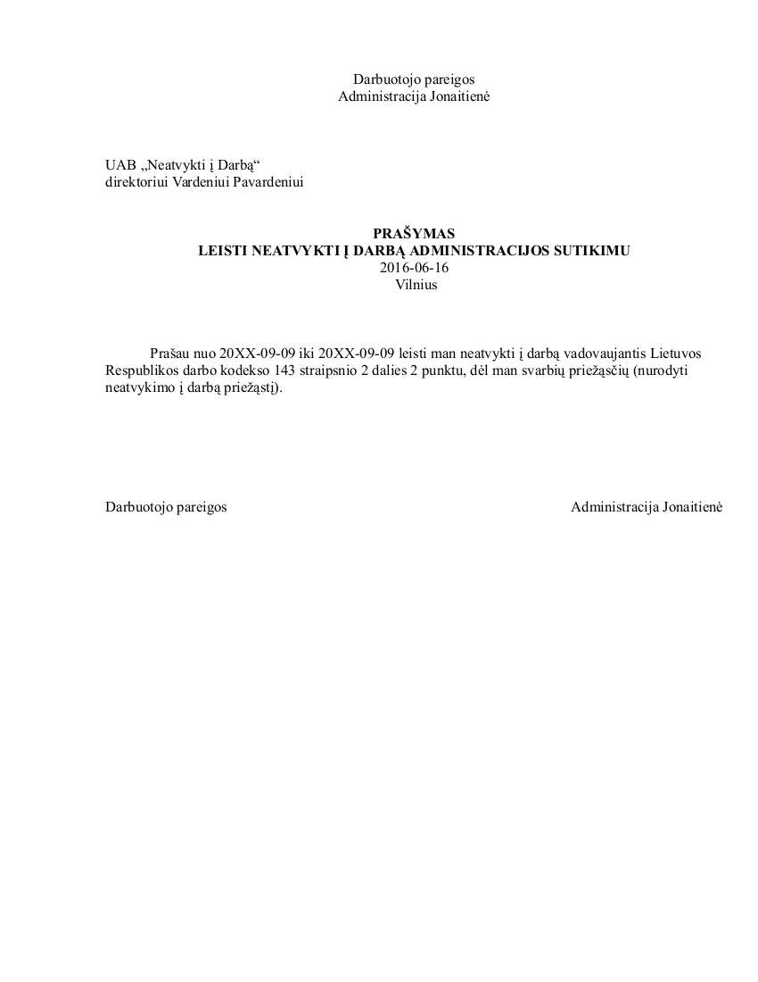 Prašymas leisti neatvykti į darbą administracijos sutikimu